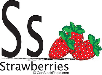 S is for Stawberries - The uppercase and lowercase letter S...