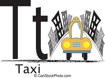 T is for Taxi - The uppercase and lowercase letter T with...