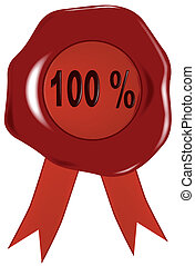 Wax Stamp 100 Percent. - A wax stamp or seal with the legend...