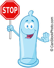 Condom Holding A Stop Sign - Condom Cartoon Mascot Character...