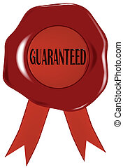 Wax Stamp Guaranreed - A wax seal with the word 'GUARANTEED'...