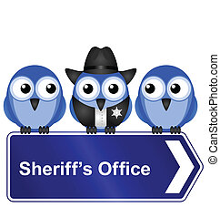 sheriff office sign - Comical American sheriff office sign...