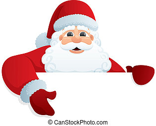 Santa Sign 2 - Santa Claus, holding blank sign. You can add...