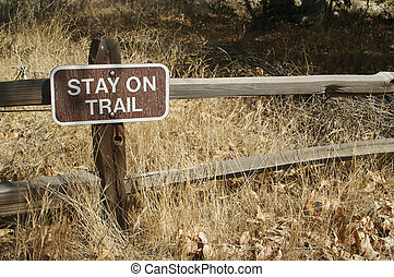 Stay on Trail Sign