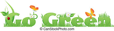 Go Green text decorated with flowers,grass,water drops,...