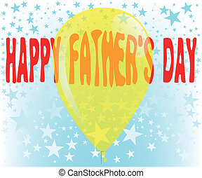 Father's Day Balloon - A large yellow balloon with the...