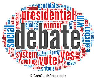 概念, 辯論, 總統