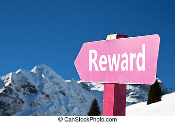 "Direction sign - ""Reward"" sign in the snowy montain"