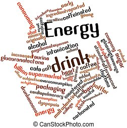 Energy drink - Abstract word cloud for Energy drink with...