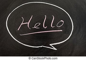 Hello word written in a bubble on chalkboard