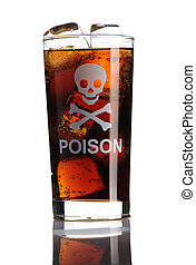 "Unhealthy drink - Glass with cola and ""Poison"" sign"