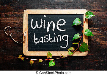 Handwritten decorative Wine tasting sign on a small rustic...