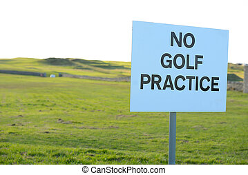 no golf practice sign