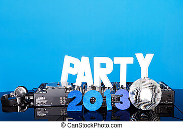 PARTY 2013 background with DJ deck