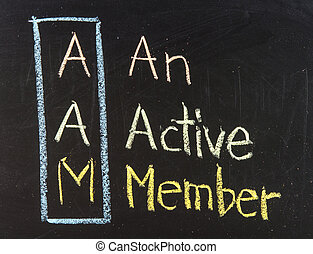 Acronym of AAM for An Active Member