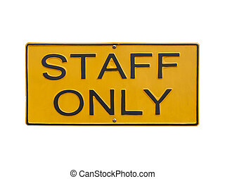 staff only sign on white