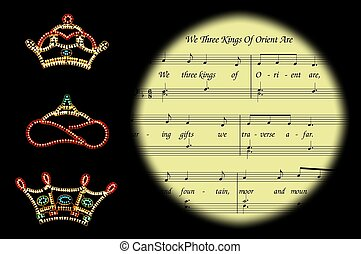 We Three Kings carol and crowns. - We Three Kings Of Orient...
