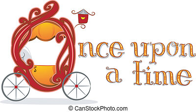 Once Upon a Time Carriage - Text Illustration Featuring the...