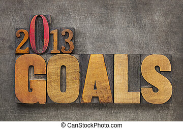 2013 goals - New Year resolution concept - text in vintage...