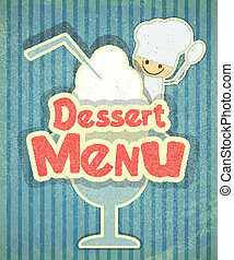 Design of Dessert menu with chef and Ice Cream in Retro...