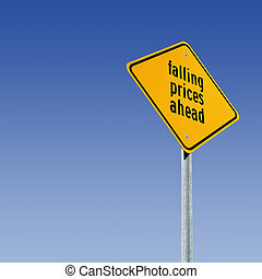 Falling Prices Ahead - Road sign tells of a big sale