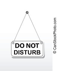 Do not disturb on signboard