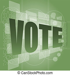 The word vote on digital screen, social concept