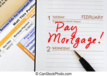 Be sure to pay the home mortgage