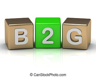 B2G business-to-government symbol on gold and green cubes on...