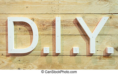 D.I.Y. letter with plank