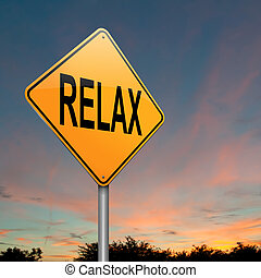 Relax concept - Illustration depicting a roadsign with a...