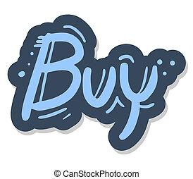 Stick buy - Creative design of stick buy