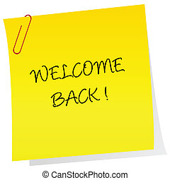 Sheet of paper with welcome back text