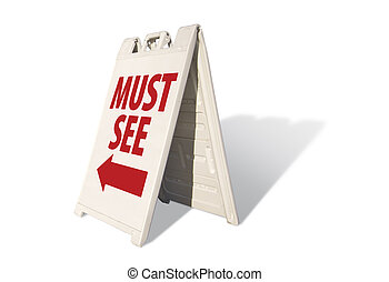 Must See Tent Sign Isolated on a White Background.