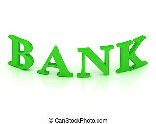 BANK sign with green letters