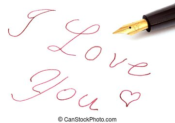 Fountain pen says I love you