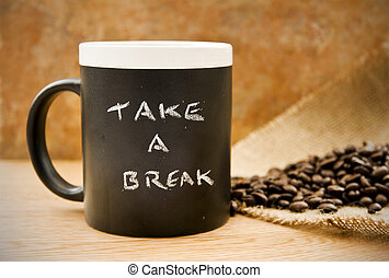 take a break, coffee mug with coffee beans hessian on...