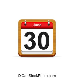 June 30 - Illustration elegant wooden calendar on white...