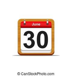 June 30. - Illustration elegant wooden calendar on white...