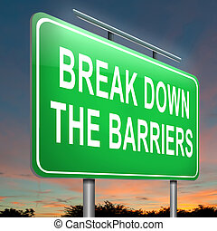 Break down the barriers - Illustration depicting an...