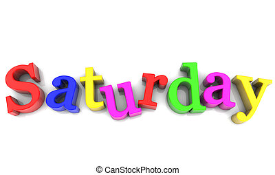 Saturday, day of the week multicolored over white Background
