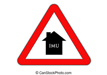 Imu road sign of danger - IMU road sign indicates period of...