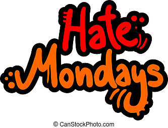 Hate monday - Creative design of hate monday