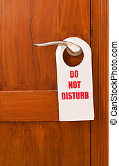 Do not disturb - A do not disturb tag at the front of the...
