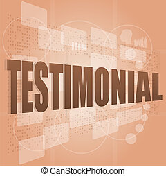 words testimonial on digital screen, business concept