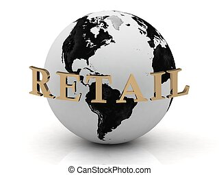 RETAIL abstraction inscription around earth on a white...