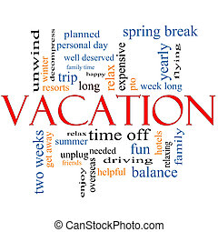 Vacation Word Cloud Concept with great terms such as relax,...