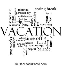 Vacation Word Cloud Concept in Black and White - Vacation...