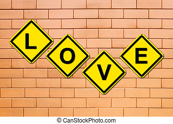 love sign on brick wall  background