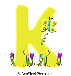 Alphabet Spring has Sprung K - K, in the alphabet set Spring...
